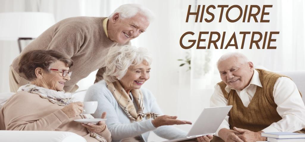 Histoire geriatrie